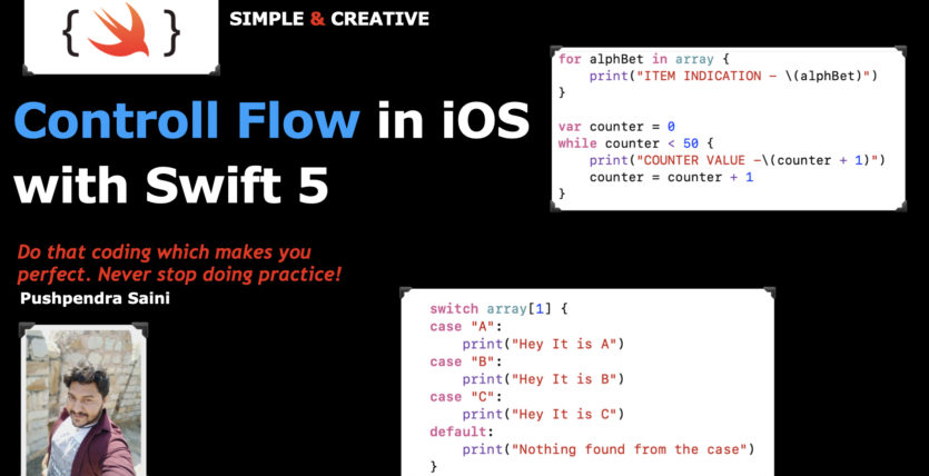 Controll Flow in iOS with Swift 5