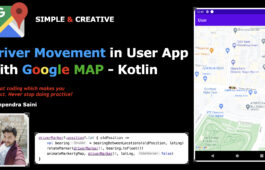 Driver movement in User Application in Android with Kotlin